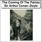 The Coming Of The Fairies Thumbnail Image