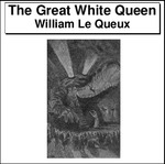 The Great White Queen Thumbnail Image