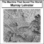 The Machine That Saved The World Thumbnail Image