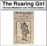 The Roaring Girl Thumbnail Image