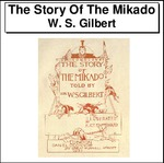 The Story Of The Mikado Thumbnail Image