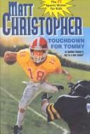 Download Touchdown for Tommy (Matt Christopher Sports Classics)
