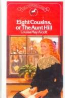 Eight Cousins, or the Aunt Hill (Puffin Classics)