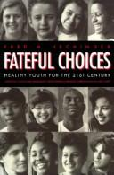 Download Fateful Choices
