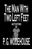 Download The Man with Two Left Feet and Other Stories