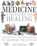 Medicine: A History of Healing