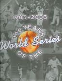 Download 100 Years of the World Series