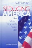 Seducing America