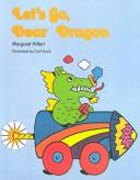 Download Let's Go, Dear Dragon (Modern Curriculum Press Beginning to Read Series)