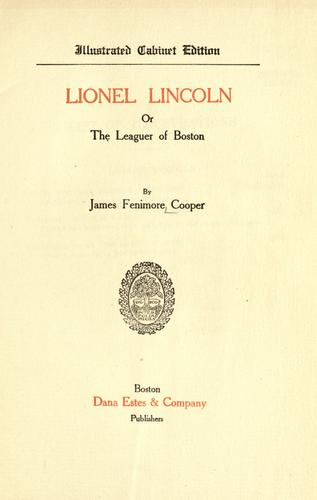 Lionel Lincoln ; or, The leaguer of Boston