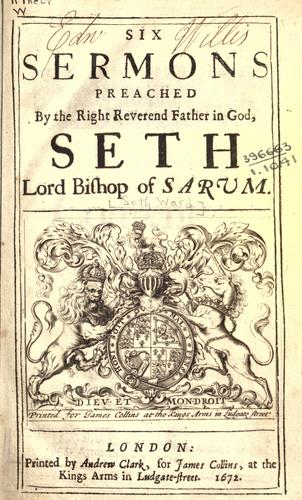 Six sermons by Seth Ward