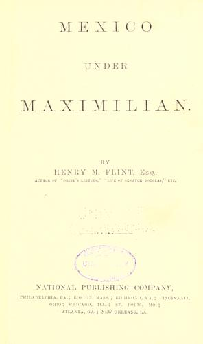 Download Mexico under Maximilian