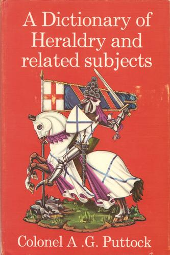 Download A dictionary of heraldry and related subjects