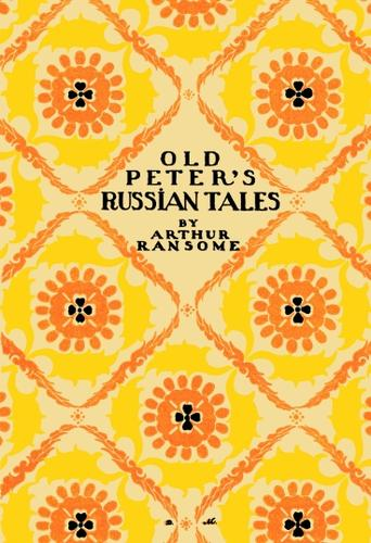 Download Old Peter's Russian tales.