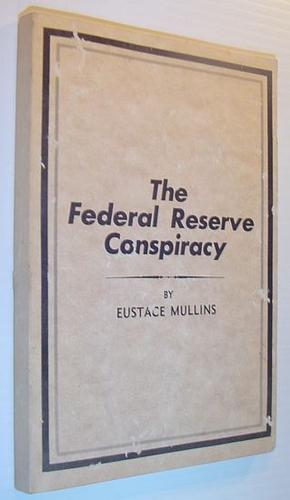 Download The Federal Reserve conspiracy