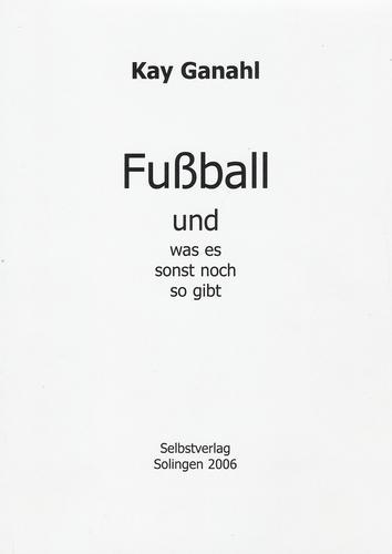 Fußball und was es sonst noch so gibt