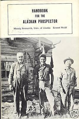 Download Handbook for the Alaskan prospector