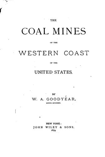 Download The coal mines of the western coast of the United States.