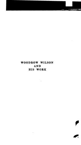 Download Woodrow Wilson and his work.