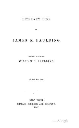 Literary life of James K. Paulding.