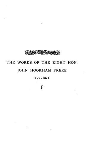 The works of the Right Honourable John Hookham Frere in verse and prose…