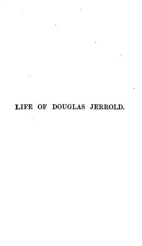 The life and remains of Douglas Jerrold.