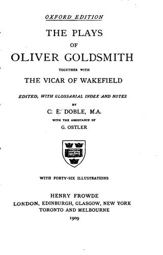 The plays of Oliver Goldsmith