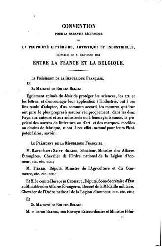 Download Convention pour la garantie réciproque de la propriété littéraire, artistique et industrielle, conclue le 31 octobre 1881, entre la France et la Belgique.