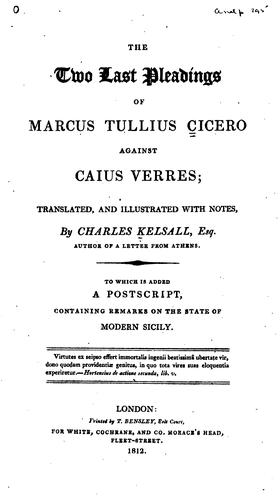 The two last pleadings of Marcus Tullius Cicero against Caius Verres
