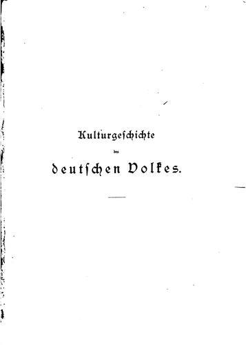 Download Kulturgeschichte des deutschen volkes.