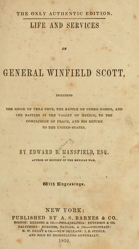 Life and services of General Winfield Scott
