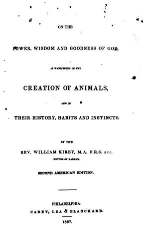 Download On the power, wisdom and goodness of God as manifested in the creation of animals and in their history, habits and instincts