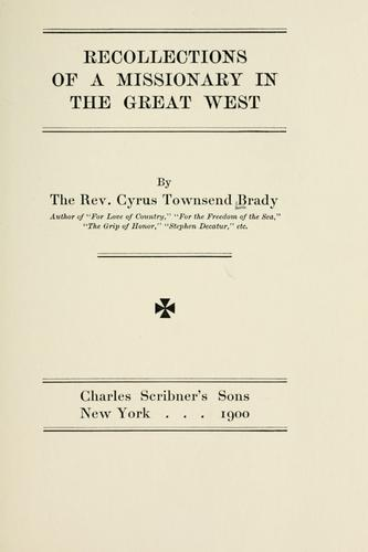 Recollections of a missionary in the great west.