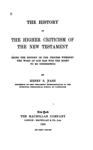 The history of the higher criticism of the New Testament