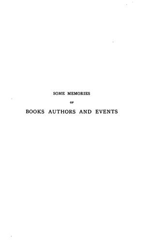 Download Some memories of books, authors, and events