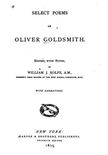 Select poems of Oliver Goldsmith.