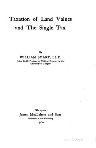 Taxation of land values and the single tax