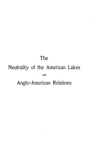 Download The neutrality of the American lakes and Anglo-American relations