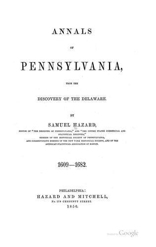 Annals of Pennsylvania, from the discovery of the Delaware.