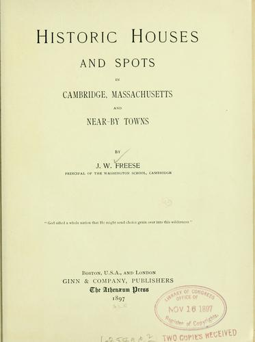 Download Historic houses and spots in Cambridge, Massachusetts, and near-by towns