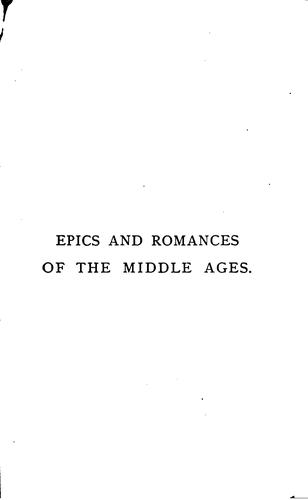 Epics and romances of the middle ages.