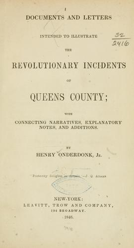 Download Documents and letters intended to illustrate the revolutionary incidents of Queens county