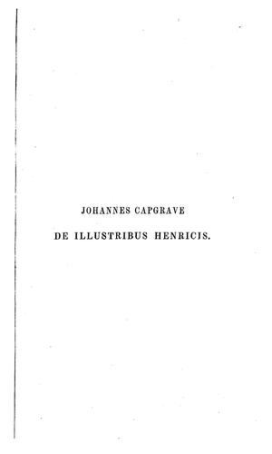 Johannis Capgrave Liber de illustribus Henricis.