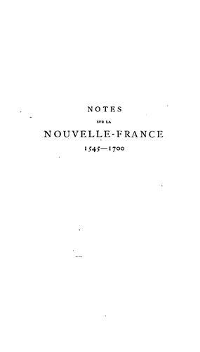 Download Notes pour servir à l'histoire, à la bibliographie et à la cartographie de la Nouvelle-France et des pays adjacents 1545-1700