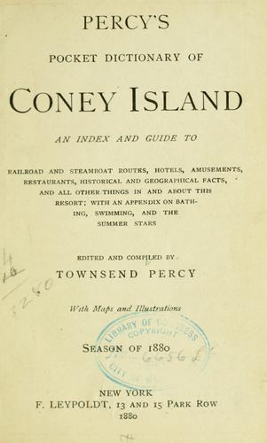 Percy's Pocket dictionary of Coney Island by Townsend Percy