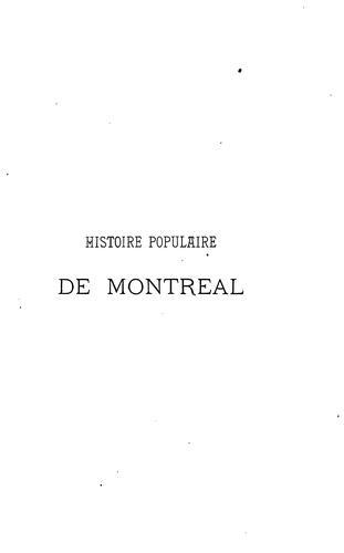 Download Histoire populaire de Montréal depuis son origine jusqu'à nos jours