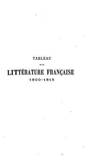 Tableau de la littérature française 1800-1815.