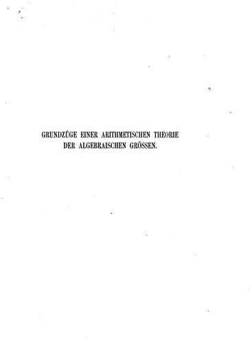 Grundzüge einer arithmetischen Theorie der algebraischen Grössen … von L. Kronecker.