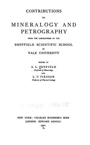 Download Contributions to mineralogy and petrography from the laboratories of the Sheffield scientific school of Yale university