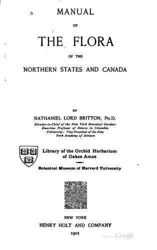 Manual of the flora of the northern states and Canada